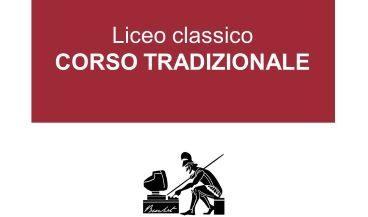 Liceo Classico CORSO TRADIZIONALE
